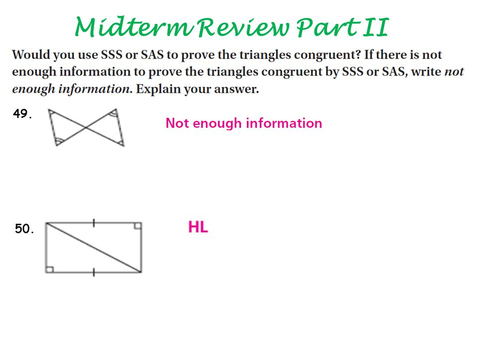 Midterm Review Part II 49. 50.