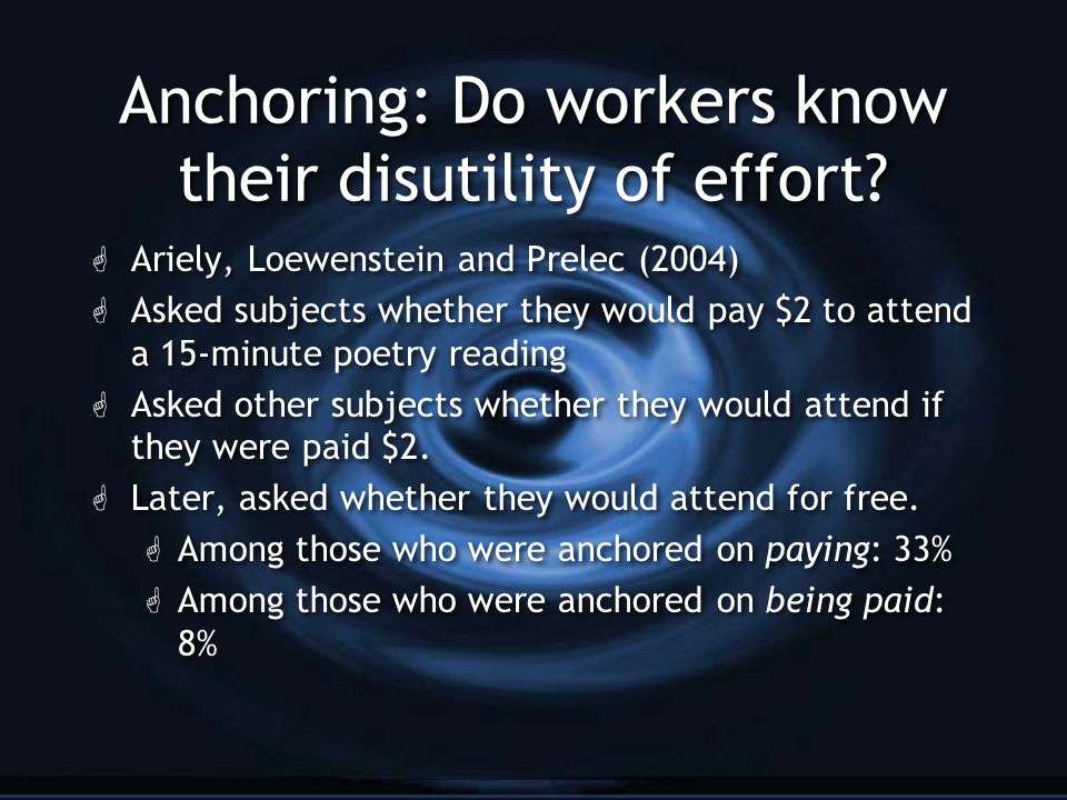 Anchoring: Do workers know their disutility of effort.
