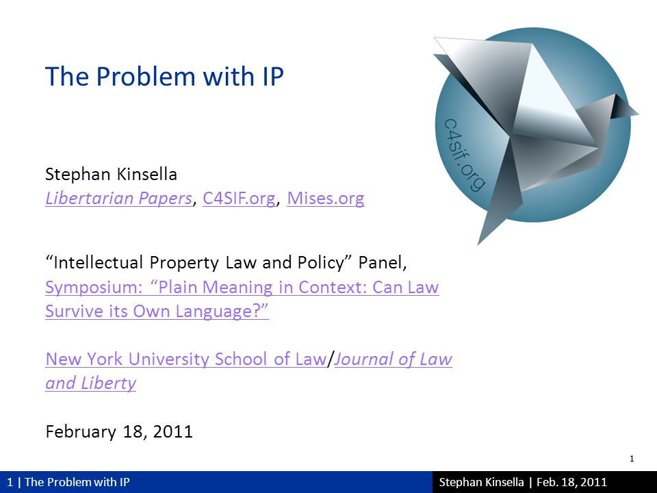 1 | The Problem with IPStephan Kinsella | Feb.