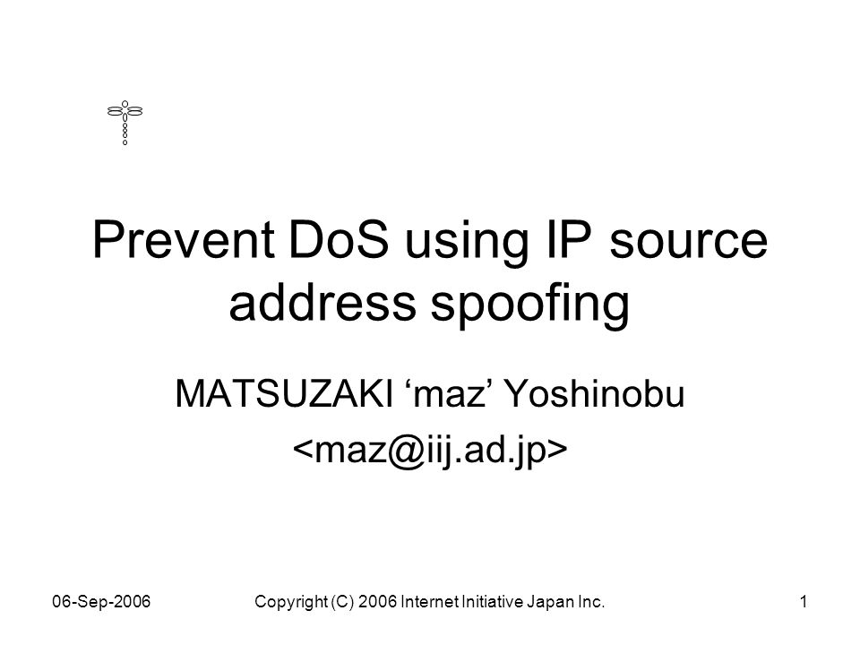 06-Sep-2006Copyright (C) 2006 Internet Initiative Japan Inc.12 relations – dns amp attack DNS victim Command&Control DNS stub-resolvers full-resolvers root-servers tld-servers example-servers botnet IP spoofed DNS queries