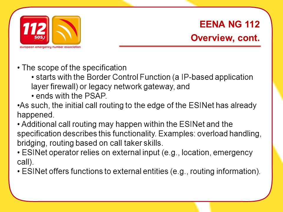 EENA NG 112 Overview, cont.