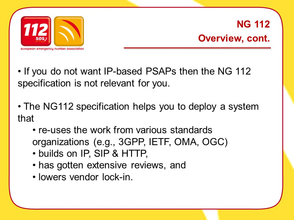 NG 112 Overview, cont.