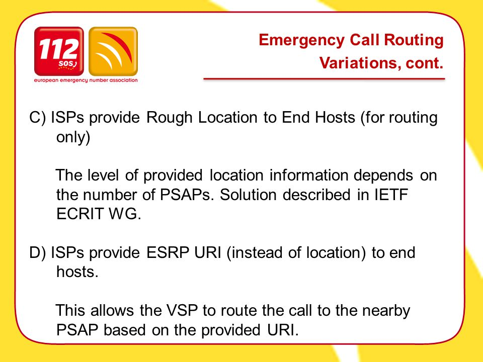 Emergency Call Routing Variations, cont.