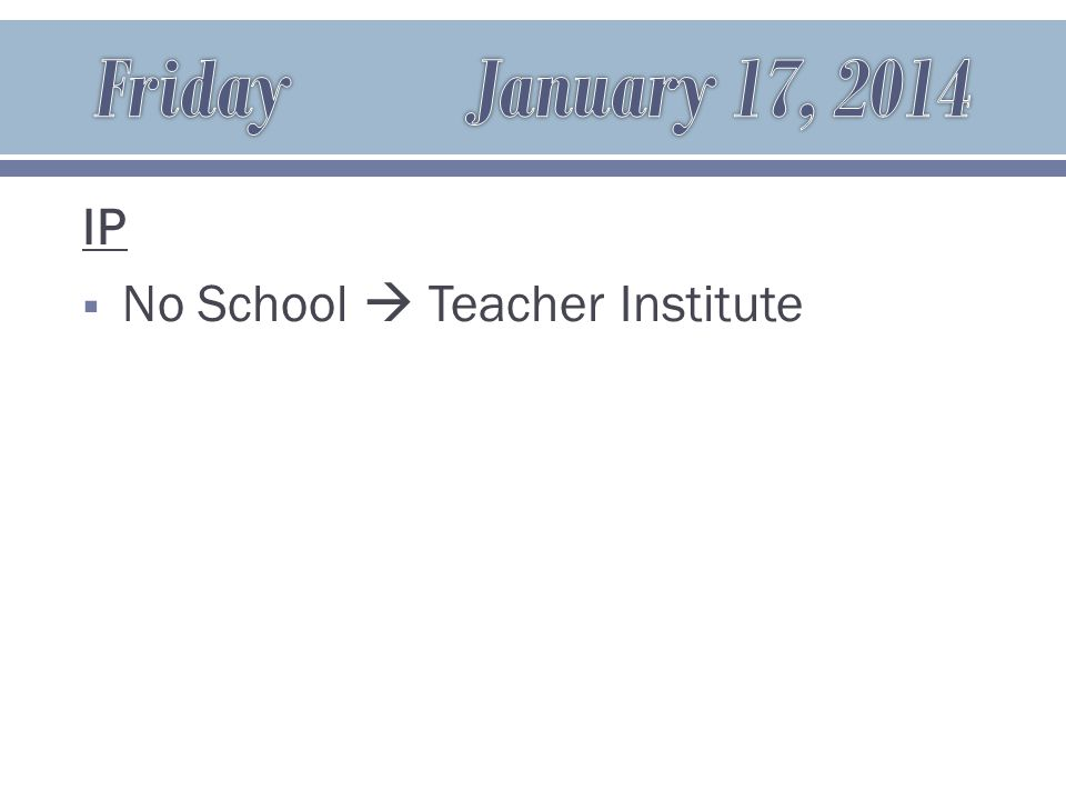 IP  No School  Teacher Institute