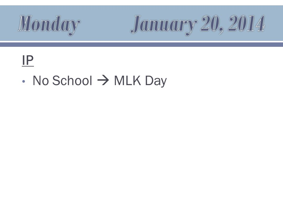 IP No School  MLK Day