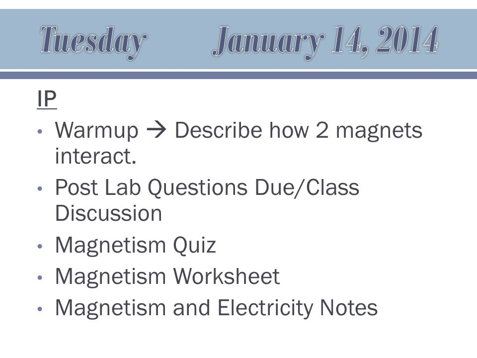 IP Warmup  Describe the interaction between the electromagnet and permanent magnets in a speaker.
