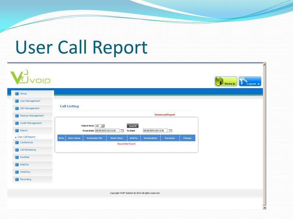 User Call Report
