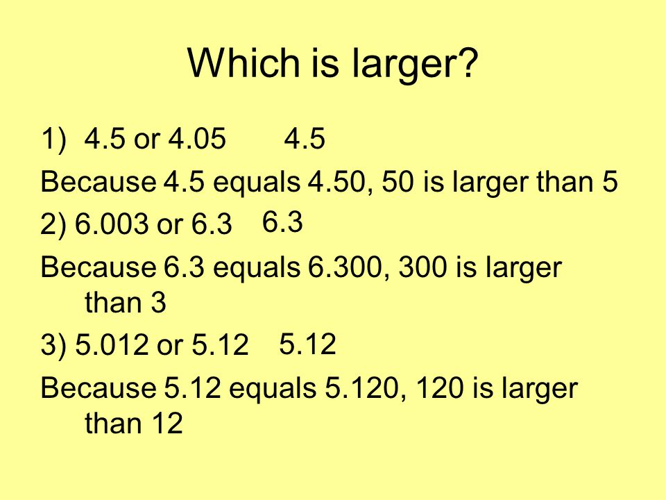 Which is larger.