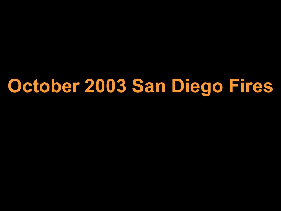 October 2003 San Diego Fires