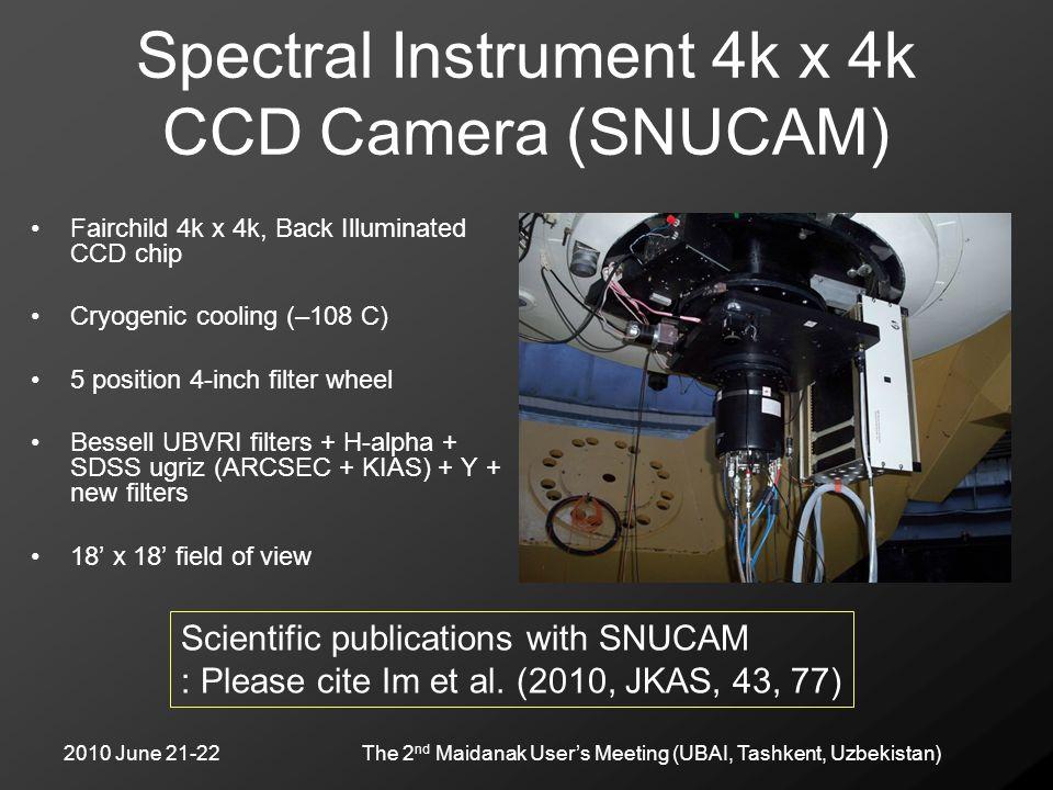 2010 June 21-22The 2 nd Maidanak User's Meeting (UBAI, Tashkent, Uzbekistan) Spectral Instrument 4k x 4k CCD Camera (SNUCAM) Fairchild 4k x 4k, Back I
