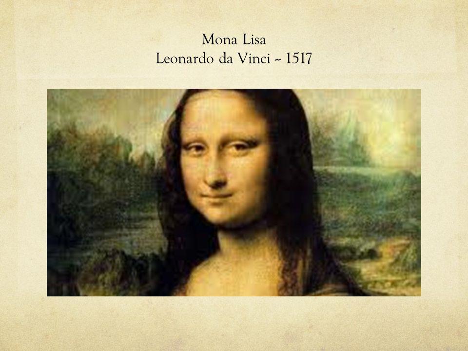 Mona Lisa Leonardo da Vinci -- 1517
