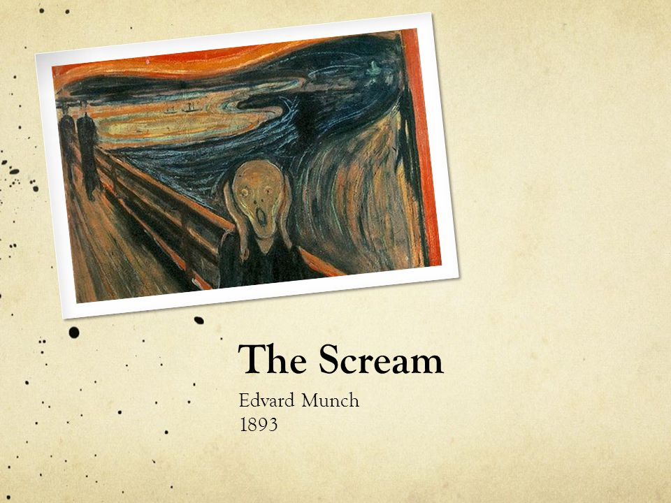 The Scream Edvard Munch 1893