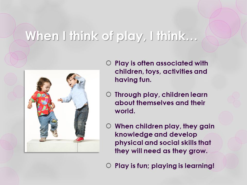 Play and Social Skills  Children learn to follow directions, wait and take turns while engaged in fun play.