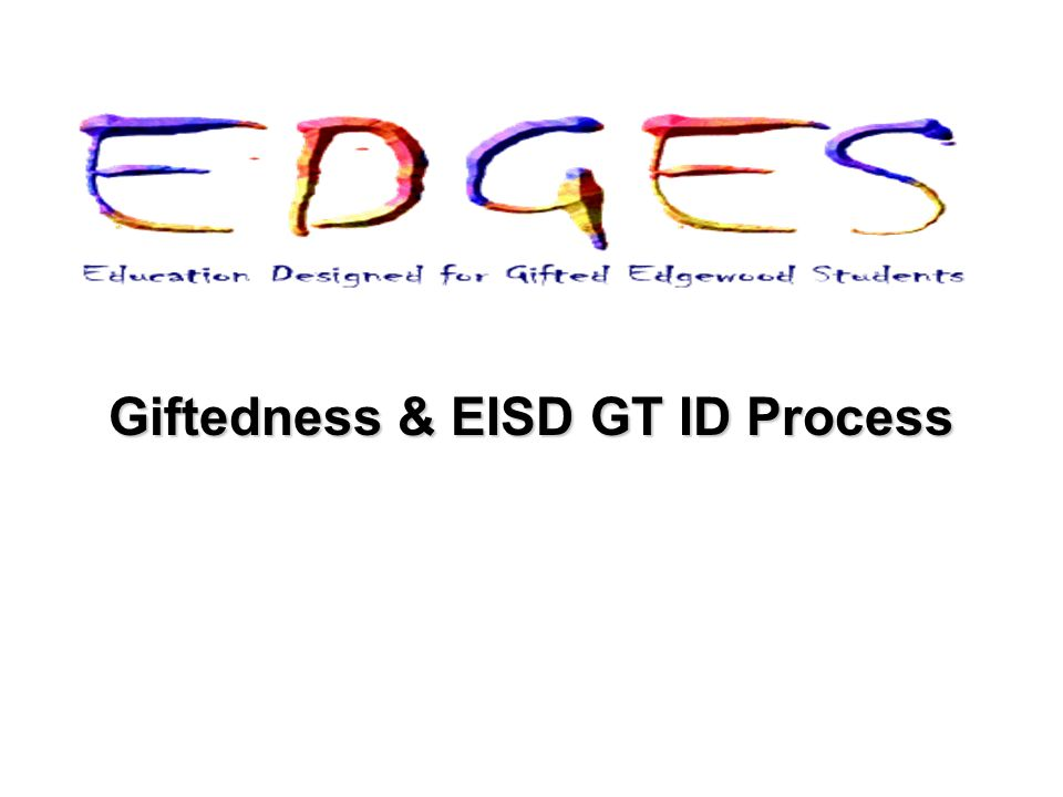 Giftedness & EISD GT ID Process