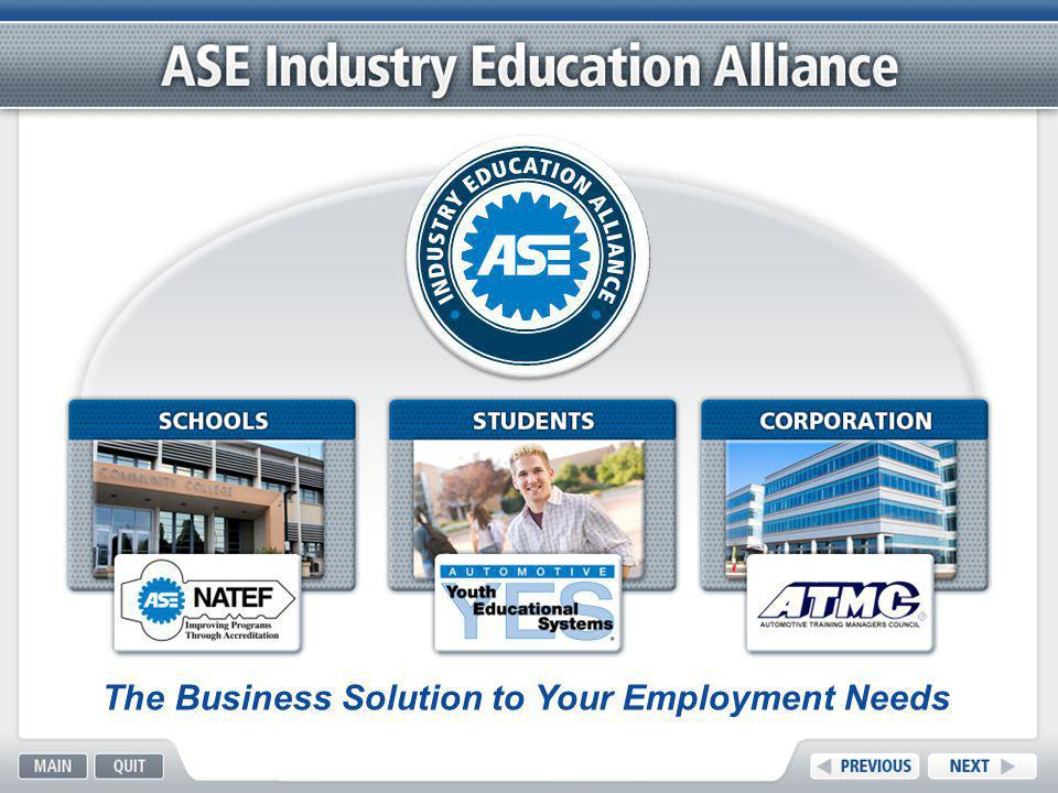 NATEF | AYES | ATMC | ASE INDUSTRY EDUCATION ALLIANCE Academic Achievement ­ Completion of required safety course.