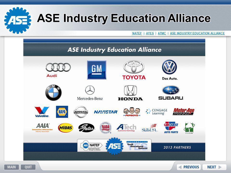 NATEF   AYES   ATMC   ASE INDUSTRY EDUCATION ALLIANCE