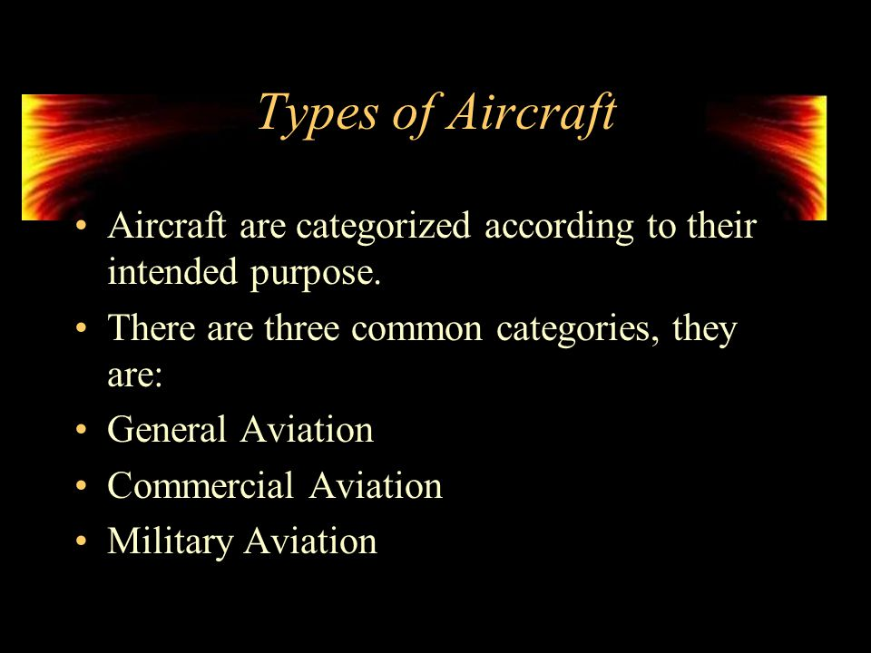 Aircraft Types Commercial and Military Dr. Osama Al-Habahbeh