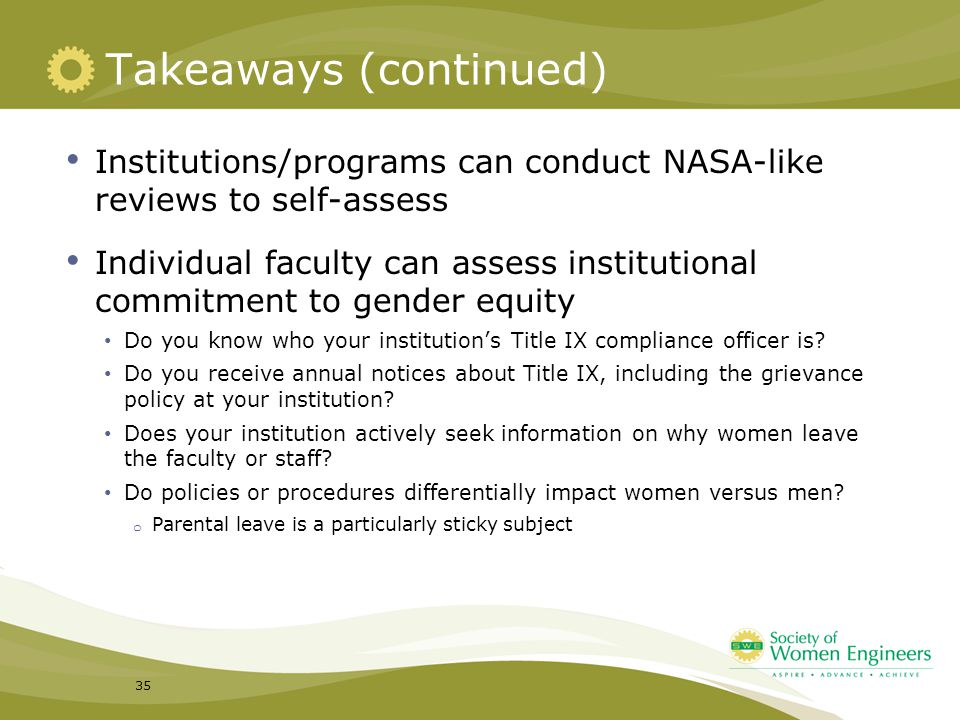Takeaways (continued) Institutions/programs can conduct NASA-like reviews to self-assess Individual faculty can assess institutional commitment to gen