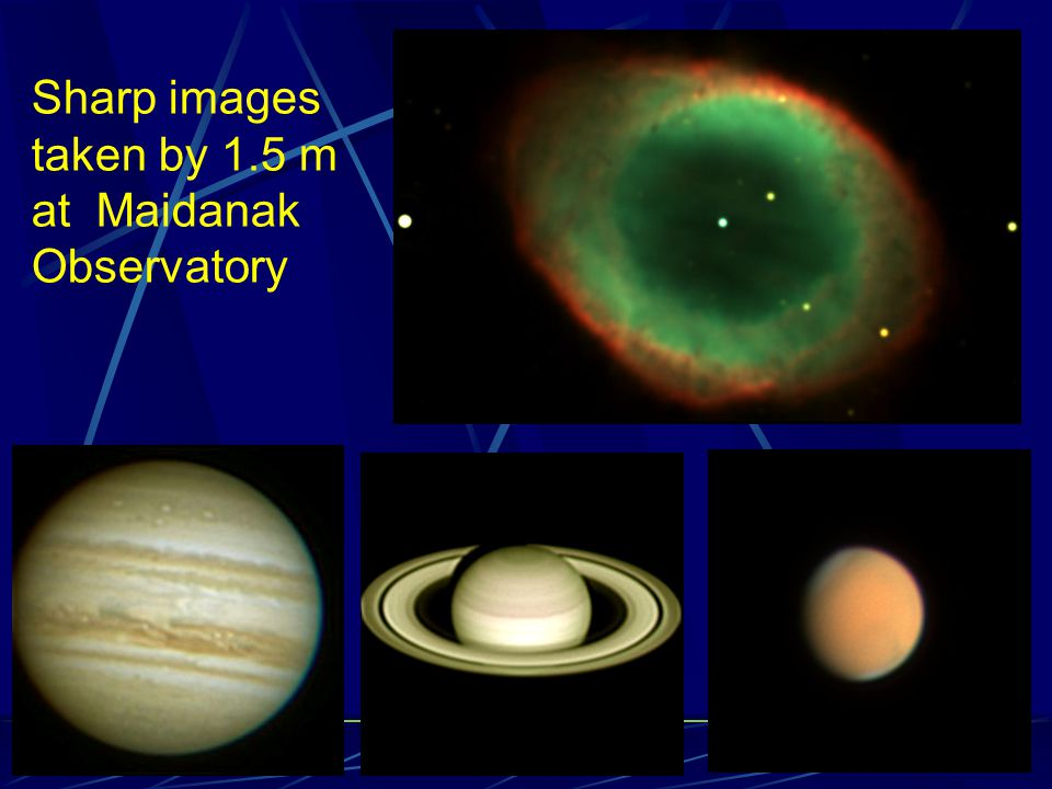 Sharp images taken by 1.5 m at Maidanak Observatory