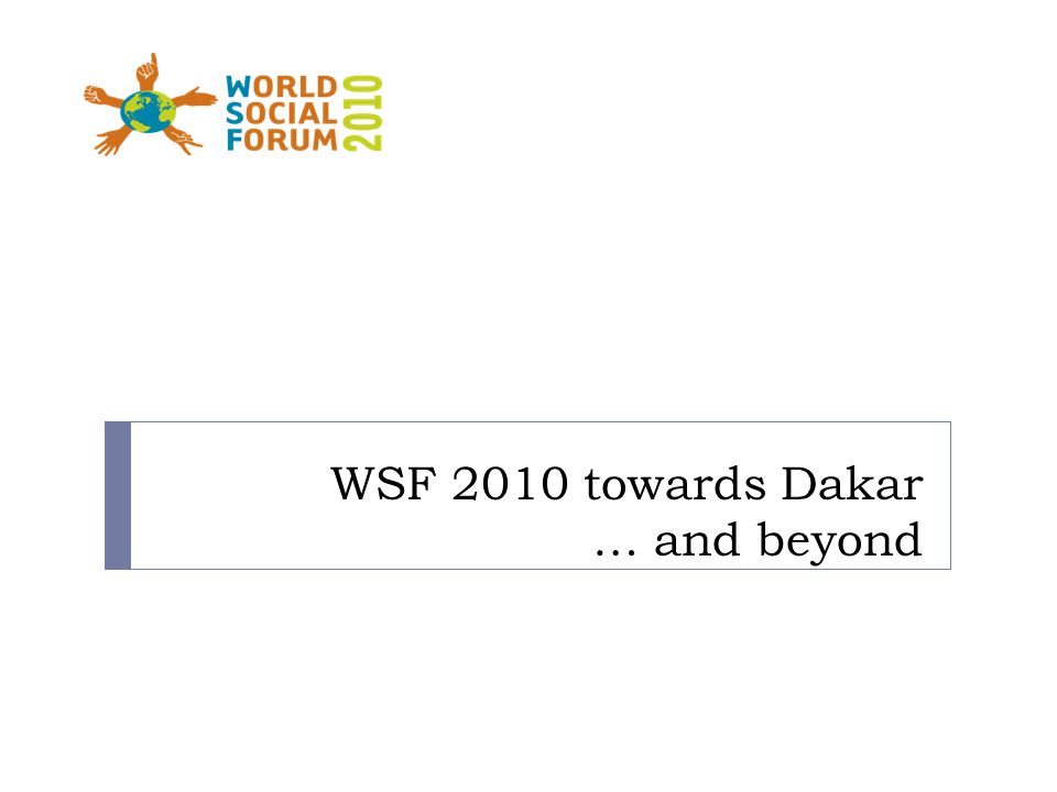 WSF 2010 towards Dakar … and beyond
