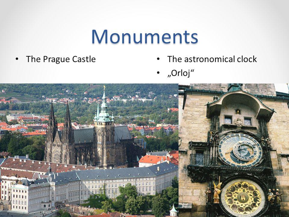 """Monuments The Prague Castle The astronomical clock """"Orloj"""