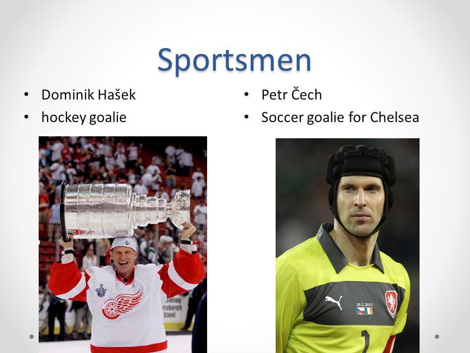 Sportsmen Petr Čech Soccer goalie for Chelsea Dominik Hašek hockey goalie