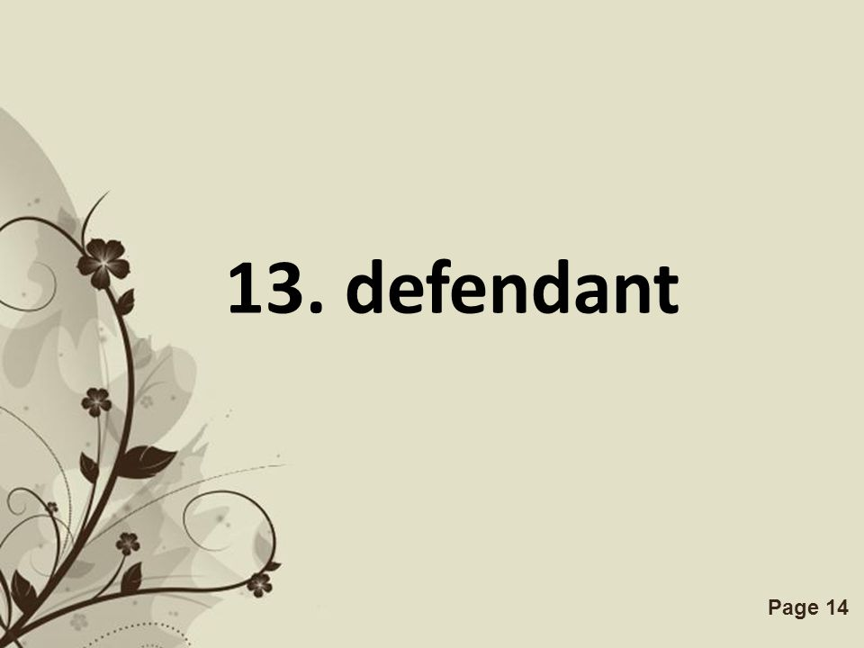 Free Powerpoint TemplatesPage 14 13. defendant