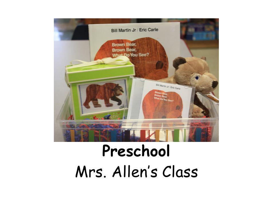 Preschool Mrs. Allen's Class