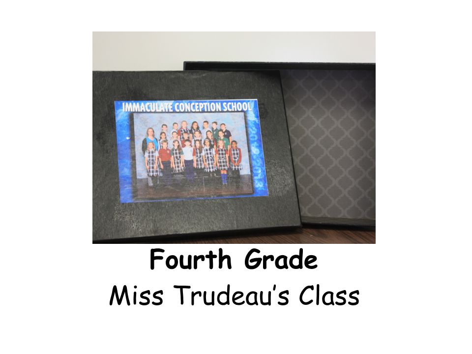 Fourth Grade Miss Trudeau's Class