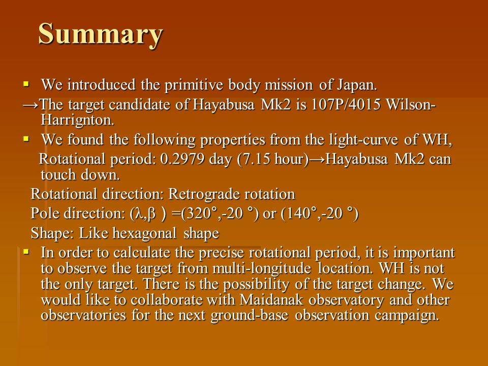 Summary  We introduced the primitive body mission of Japan.