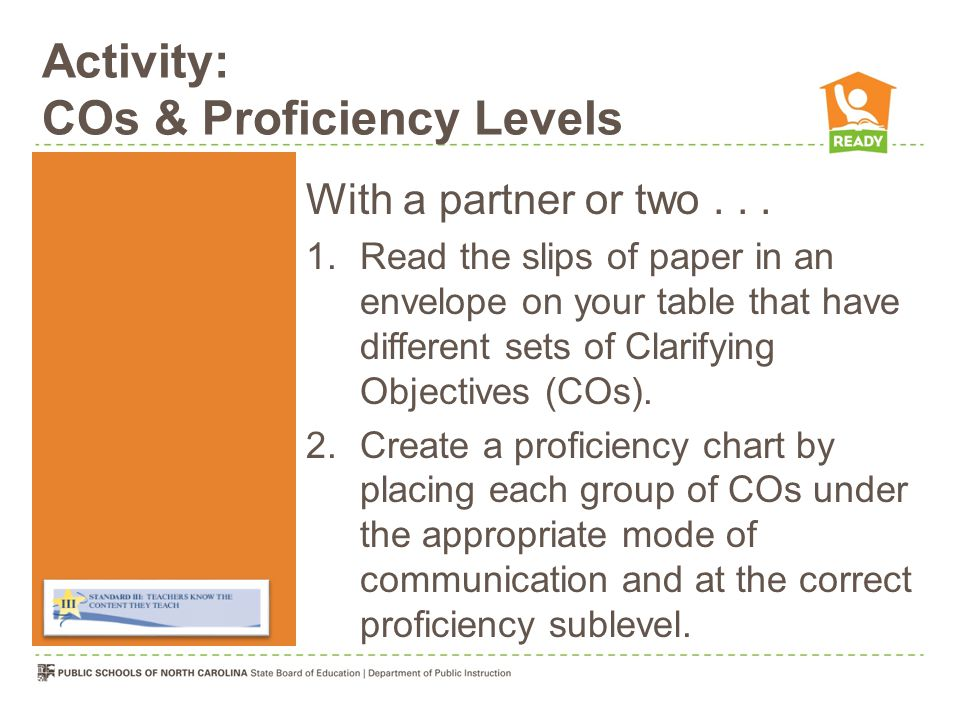 Activity: COs & Proficiency Levels With a partner or two...
