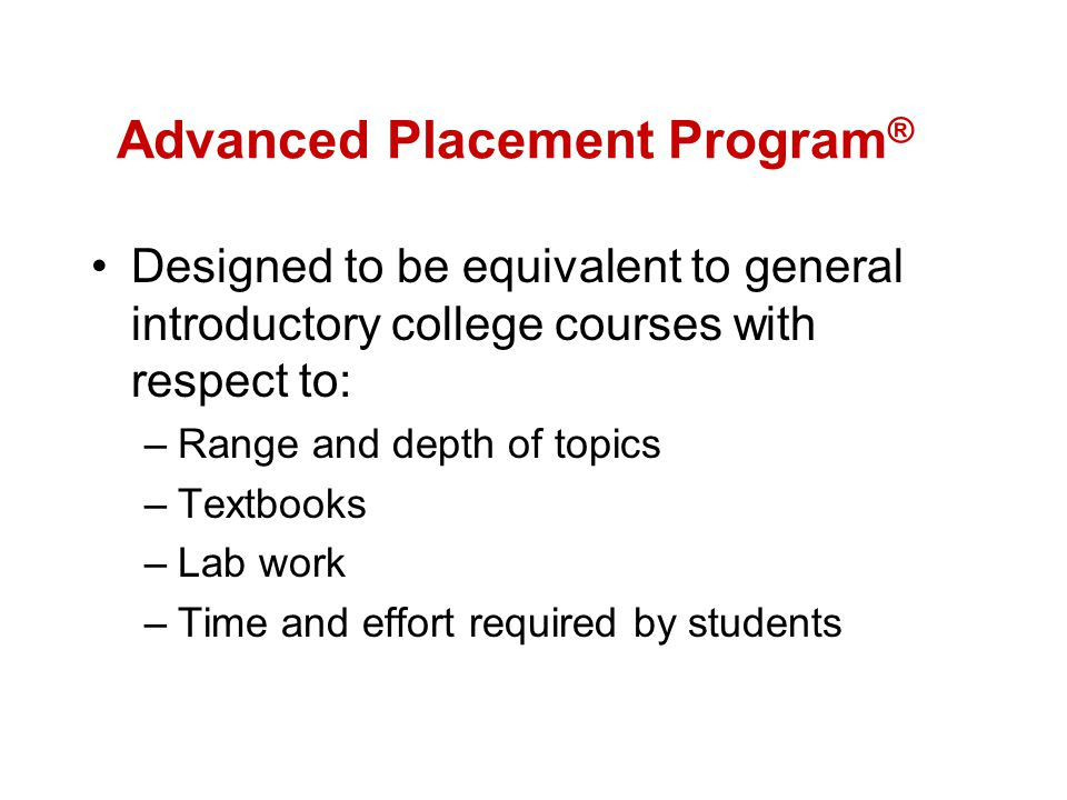 The Exams (continued) Any student may take AP exams.