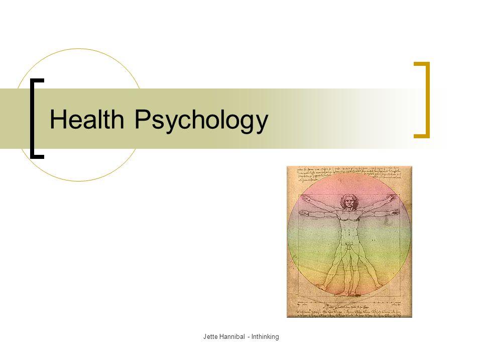 Health Psychology Jette Hannibal - Inthinking