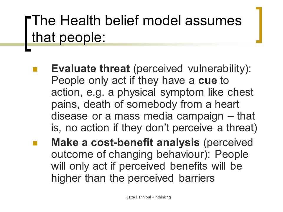 using the health belief model how What does the health belief model tell us about behavior the health belief model highlights how programs need to consider individual beliefs about the problem being addressed and the costs and barriers associated with changing a behavior.
