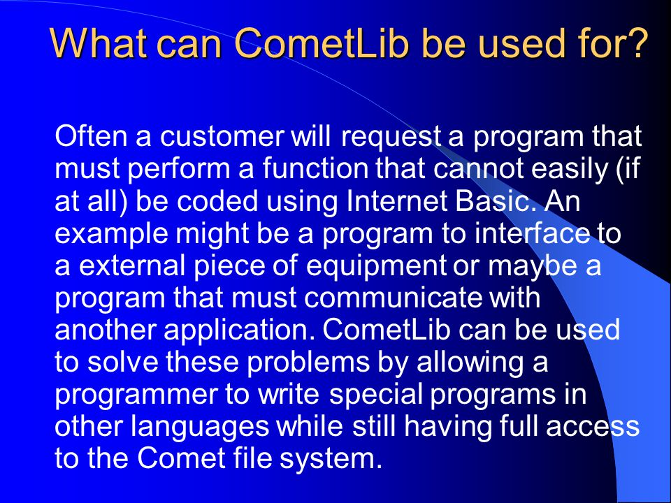What can CometLib be used for.