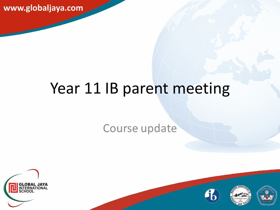 Year 11 IB parent meeting Course update