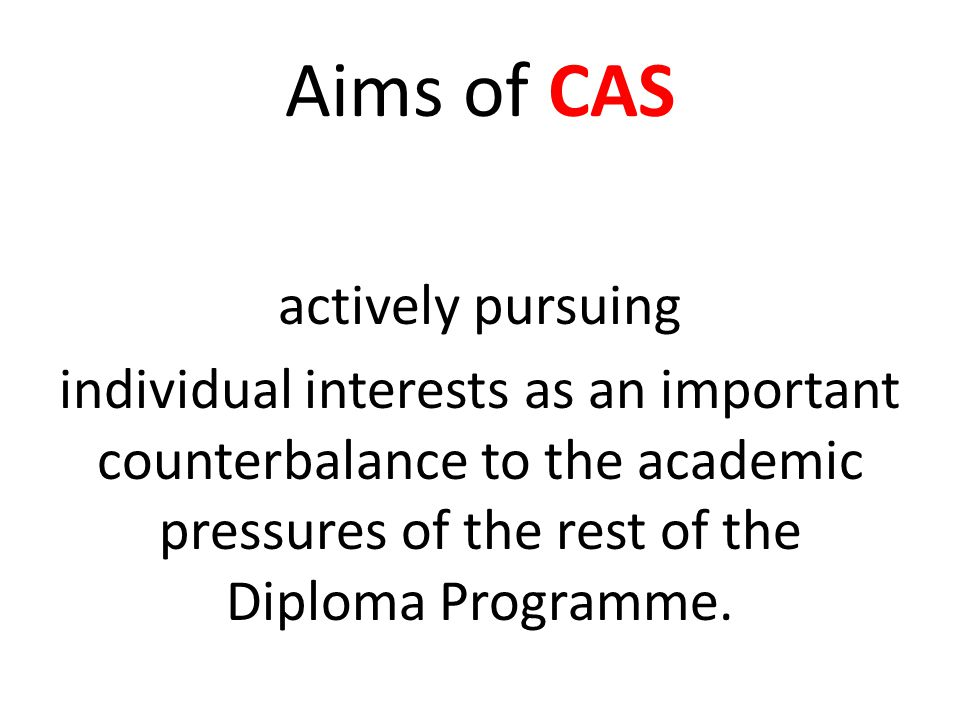 Aims of CAS active participants in sustained, individual and collaborative projects.