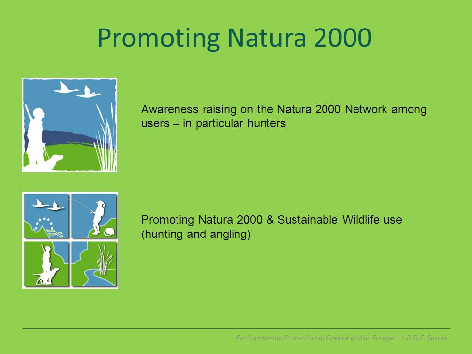 Promoting Natura 2000 Environmental Protection in Greece and in Europe – L.R.D.C.