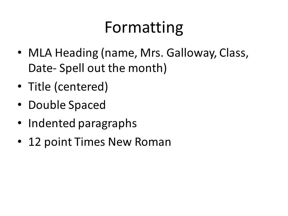 Formatting MLA Heading (name, Mrs.