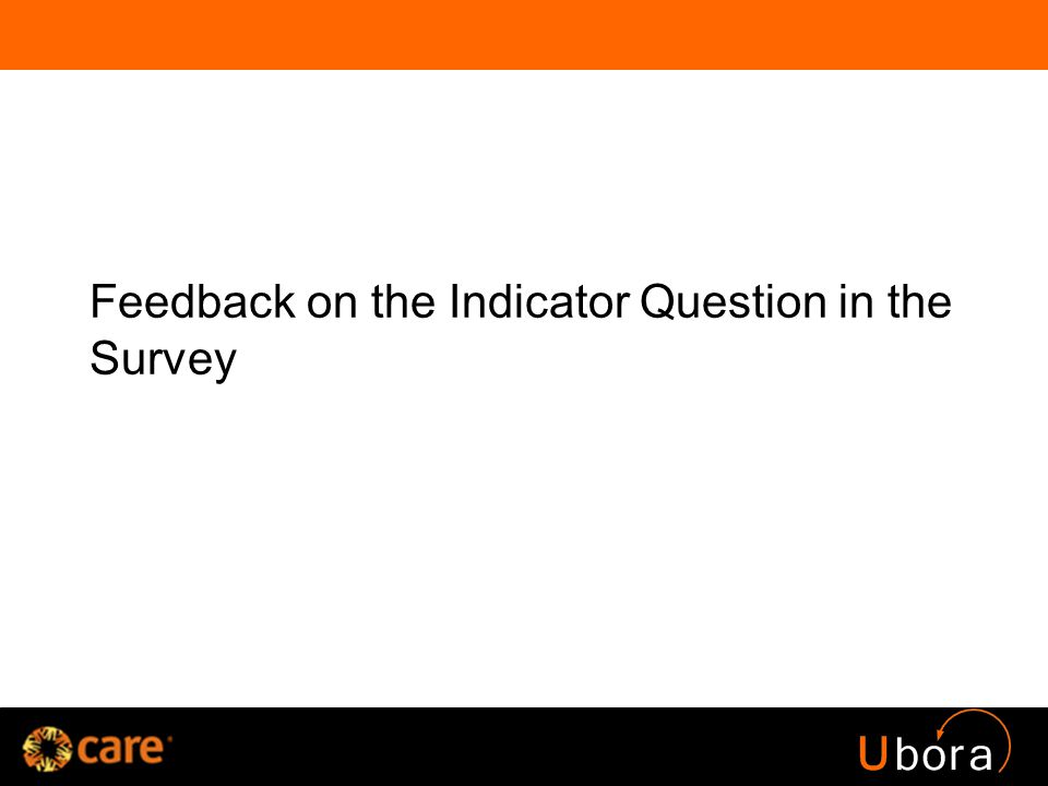 Feedback on the Indicator Question in the Survey