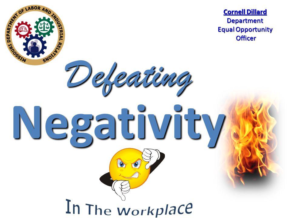 IdentifyingIdentifying Negativity ConsequencesConsequences of Negativity NeutralizingNeutralizing Negativity