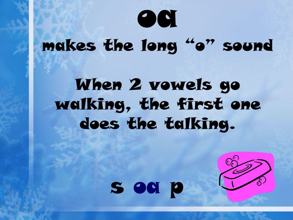 oa/ow poem http://www.bbc.co.uk/schools/wordsandpictur es/longvow/poems/flash/fpoem4.shtmlhttp://www.bbc.co.uk/schools/wordsandpictur es/longvow/poems/flash/fpoem4.shtml