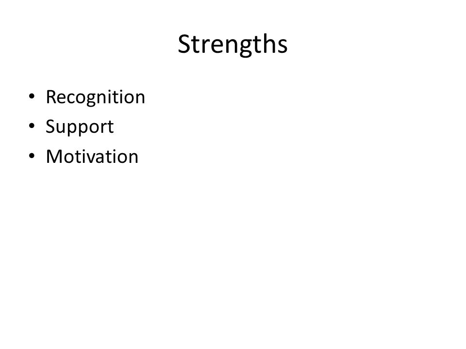 Strengths Recognition Support Motivation