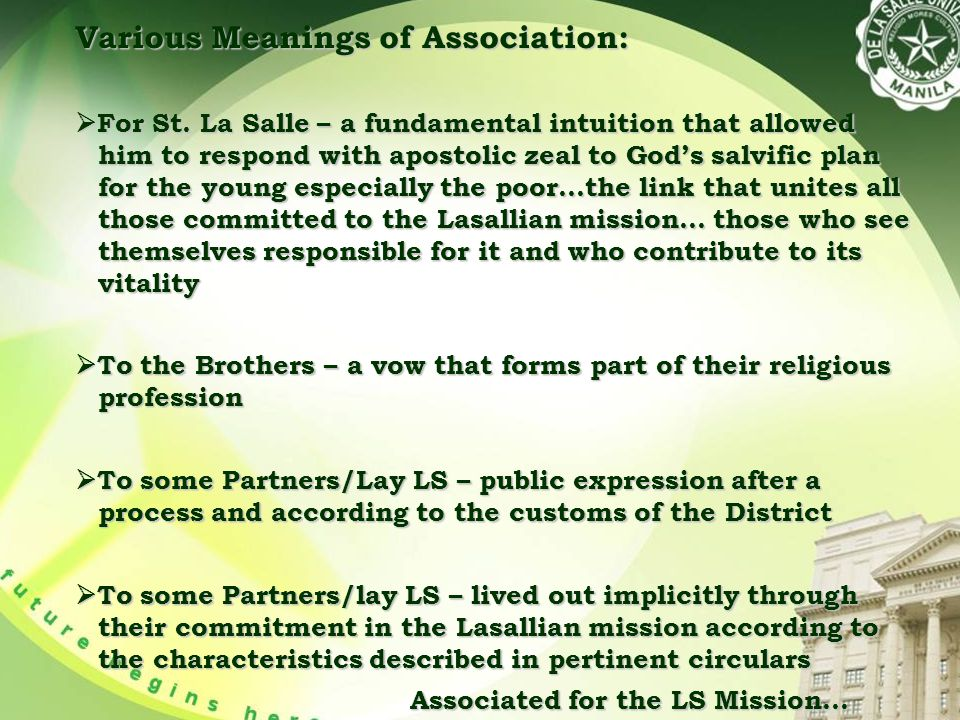 Various Meanings of Association:  For St.