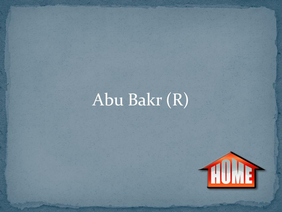 Abu Bakr (R)