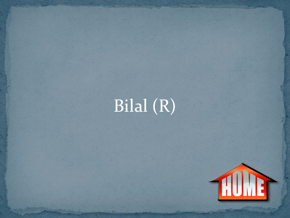 Bilal (R)
