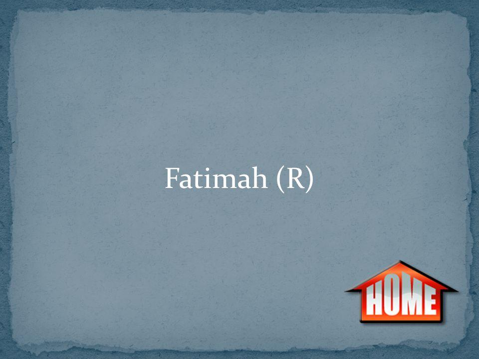 Fatimah (R)