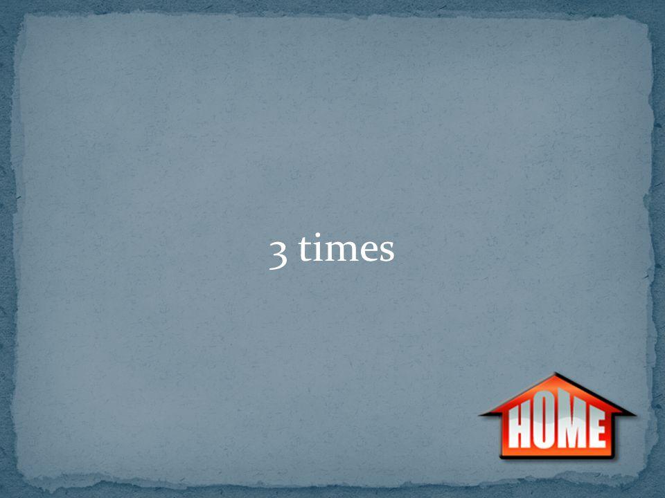 3 times