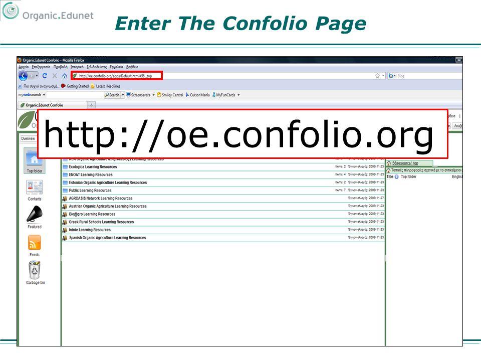 Enter The Confolio Page http://oe.confolio.org