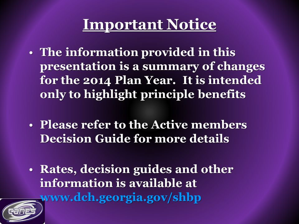 Important Notice The information provided in this presentation is a summary of changes for the 2014 Plan Year.